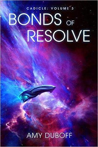 Bonds of Resolve (Cadicle, #3)