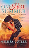 One Hot Summer (One and Only Texas, #1)