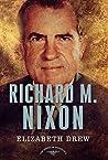 Richard M. Nixon (The American Presidents, #37)