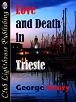 Love and Death in Trieste