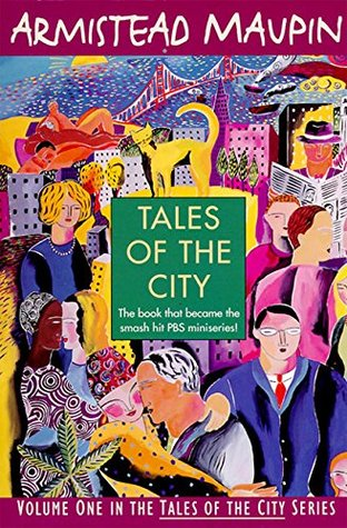 Tales of the City (Tales of the City, #1) by Armistead Maupin
