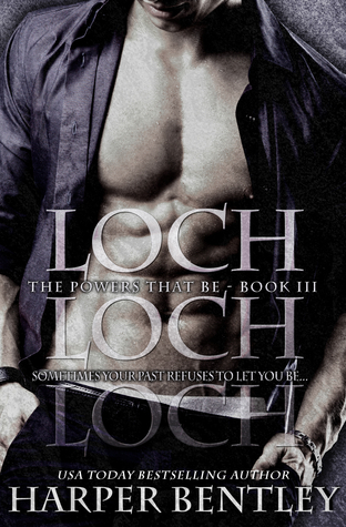 Loch (The Powers That Be, #3)