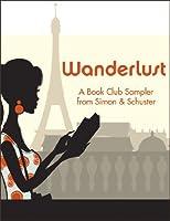 Wanderlust: A Book Club Sampler from Simon & Schuster