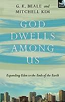 God Dwells Among Us