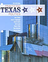 Practicing Texas Politics, 2015-2016 [with MindTap Political Science 1-Term Access Code]