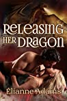 Releasing Her Dragon (Dragon Blood, #1)