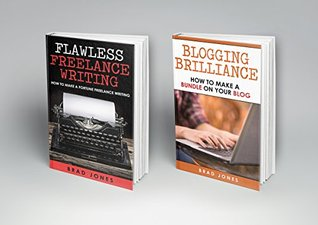 Writing: 2 Book Boxset: Writing For Online Income (Blogging, Freelance Writing, Online Income, Make Money Online)