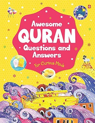 Awesome Quran Q and A (Goodword): Islamic Children's Books on the Quran, the Hadith, and the Prophet Muhammad