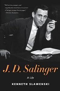 J.D. Salinger: A Life