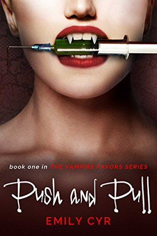 Push and Pull (Vampire Favors, #1)