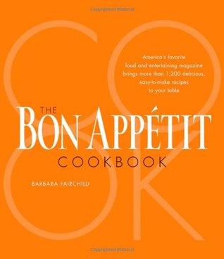 The Bon Appetit Cookbook