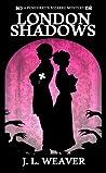 London Shadows (Penderry's Bizarre, #1)