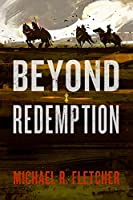 Beyond Redemption (Manifest Delusions, #1)