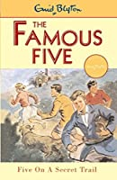 Five On A Secret Trail: Book 15 (Famous Five series)