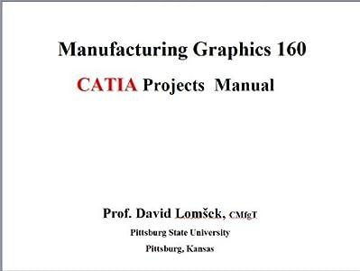 Graphics 160 CATIA Projects Manual