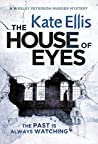 The House of Eyes (Wesley Peterson, #20)
