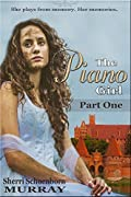 The Piano Girl, Part 1 (Counterfeit Princess #1)