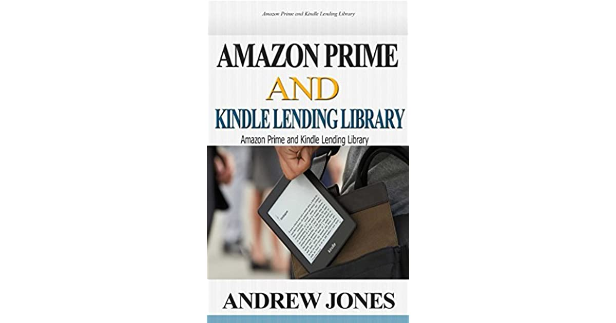 Amazon Prime and Kindle Lending Library: Kindle Unlimited