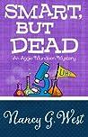 Smart, But Dead (Aggie Mundeen Mystery #3)