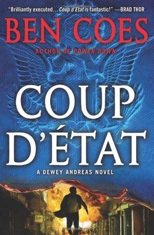 Coup d'Etat by Ben Coes