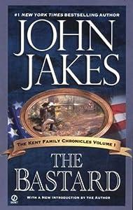 The Bastard (Kent Family Chronicles, #1)