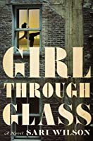 Girl Through Glass