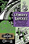 Why Is This Night Different from All Other Nights? by Lemony Snicket