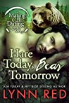 Hare Today, Bear Tomorrow (Mating Call Dating Agency, #1)