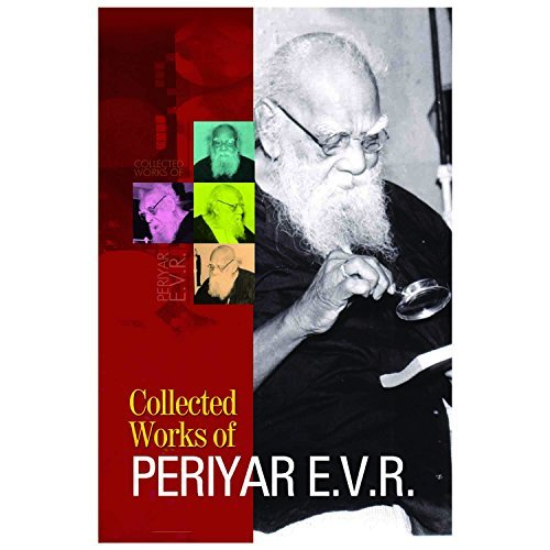 COLLECTED WORKS OF PERIYAR E V R by ஈ வெ ரா