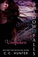 Unspoken (Shadow Falls: After Dark #3)