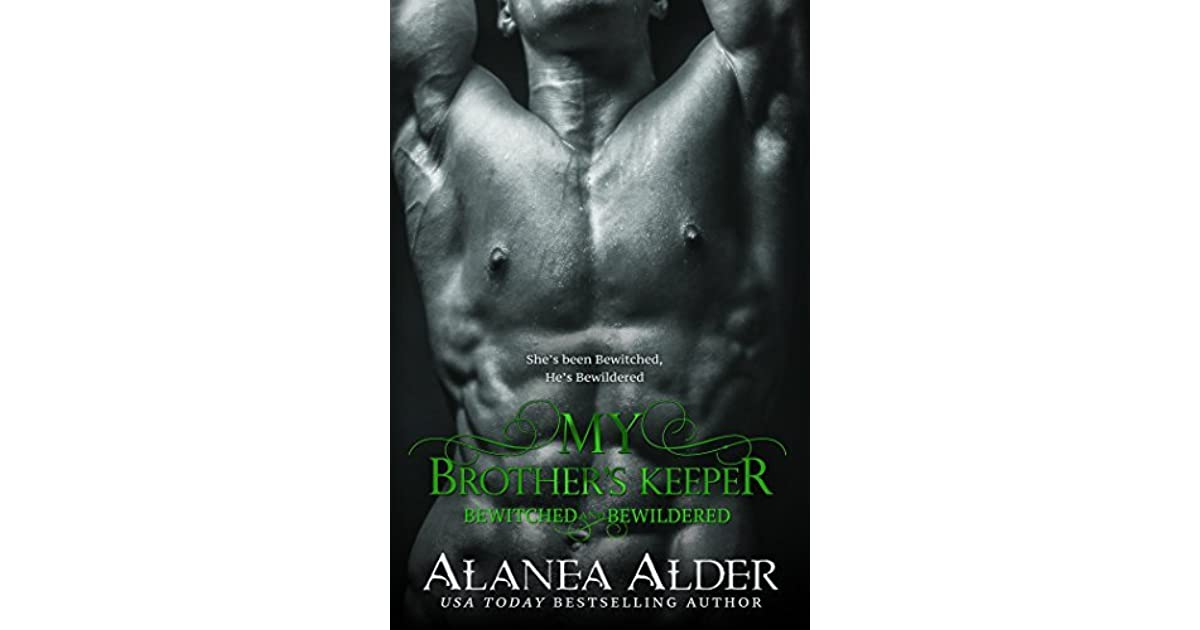 Read My Brothers Keeper Bewitched And Bewildered 5 By Alanea Alder