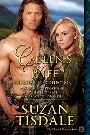 Caelen's Wife The Complete Collection (The Clan McDunnah #4)