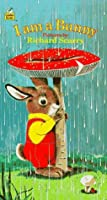 I Am a Bunny (Golden Sturdy Book)