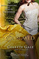 Enslaved: Prisoner of the Amazon Queen (The Erotic Adventures of Jane in the Jungle, #6)