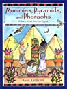 Mummies, Pyramids, and Pharaohs: A Book about Ancient Egypt