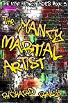 The Foul Mouth and the Mancy Martial Artist (The King Henry Tapes, #5)