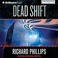 Dead Shift (The Rho Agenda Inception, #3)