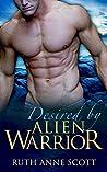Desired by Alien Warrior (Uoria Mates, #7)
