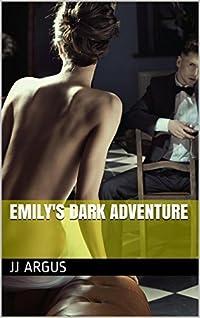 Emily's Dark Adventure