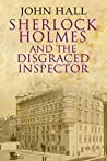 Sherlock Holmes and the Disgraced Inspector
