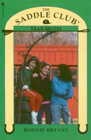 Trail Mates Saddle Club 5 By Bonnie Bryant