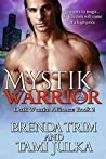 Mystik Warrior (Dark Warrior Alliance, #2)