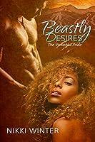 Beastly Desires (The Verochka Pride #1)