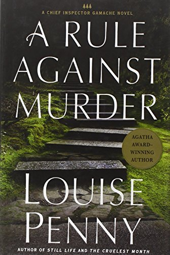 #4 A Rule Against Murder  A Chief - Louise Penny