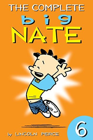 The Complete Big Nate: #6 (amp! Comics for Kids)
