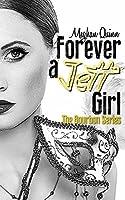Forever a Jett Girl (Bourbon, #3)