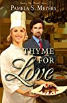 Thyme for Love (Cooking Up Trouble #1)