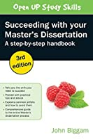 Succeeding With Your Master'S Dissertation: A Step-By-Step Handbook