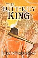 The Butterfly King (The Lost and Founds, #3)