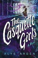 The Casquette Girls (The Casquette Girls #1)